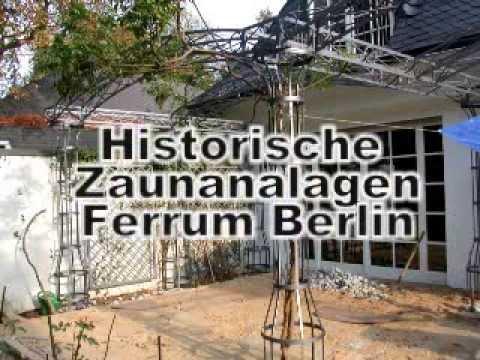 Ferrum Berlin historische zaunanlagen