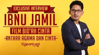 Video Ibnu Jamil - Exclusive Interview Film Bid'ah Cinta download MP3, 3GP, MP4, WEBM, AVI, FLV Juni 2018