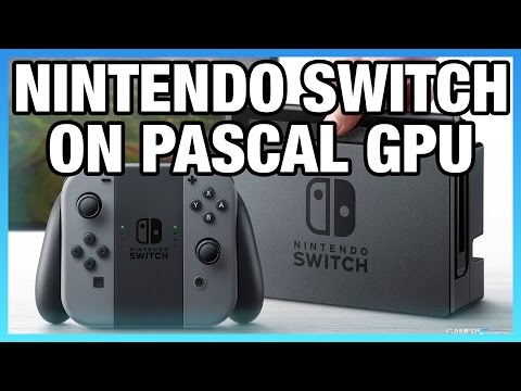 "Nintendo Switch (""NX"") Built on Tegra Pascal SOC, New NVN API"