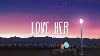 Jonas Brothers ~ Love Her (Lyrics)