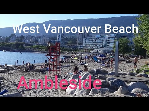 Walking AMBLESIDE Beach West Vancouver BC Canada July 25 2020 | English Bay Beach