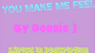 Watch Donnie J You Make Me Feel video