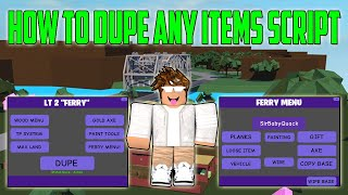 ✅ROBLOX LUMBER TYCOON 2 DUPE ITEMS SCRIPT✅