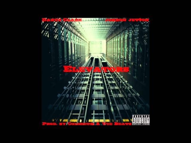 Darus Clark Feat Johron Jetson- Elevators