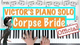 "How to play ""VICTOR'S PIANO SOLO"" - Corpse Bride (Danny Elfman) 