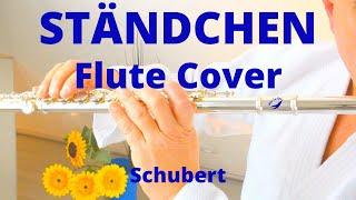 STÄNDCHEN Flute Cover. Schubert