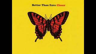 Watch Better Than Ezra Closer video