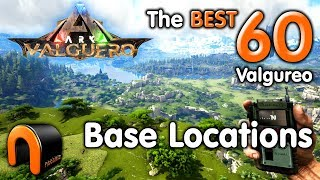 ARK Valguero BEST BASE LOCATIONS
