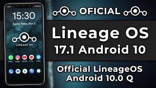 LINEAGE OS 17.1 OFICIAL FINALMENTE CHEGOU! | Android 10 Para VÁRIOS SMARTPHONES!