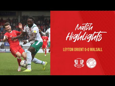 Leyton Orient Walsall Goals And Highlights