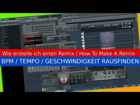 #-3-wie-remix-in-/-mit-fl-studio-machen,-erstellen-[how-to-make-a-remix]-bpm-herausfinden-&-anpassen