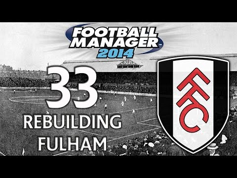 Rebuilding Fulham - Ep.33 Camp Nou, Camp Who? | Football Manager 2014