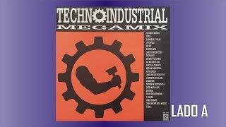 Techno Industrial Megamix Vol 1 Lado A FULL HD