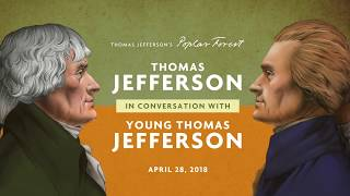 Thomas Jefferson in Conversation with Young Thomas Jefferson