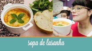 Sopa de Lasanha  | Cozinha para 2