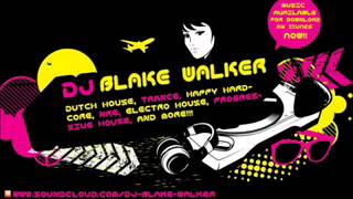 Dj Blake Walker - Bounce 6 2012 Mix