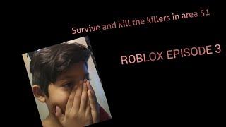 Roblox E3: Survive and kill the killers in area 51