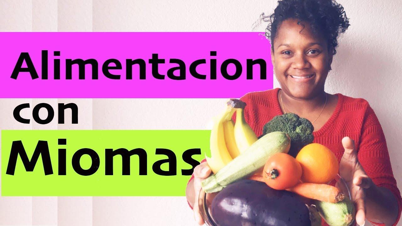 Mi ALIMENTACION con MIOMAS UTERINOS - YouTube