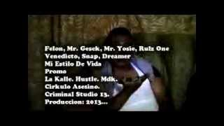 kdc Estilo de vida felon mr. gesck mr. yosie rulz one venedicto snap dreamer promo 2013