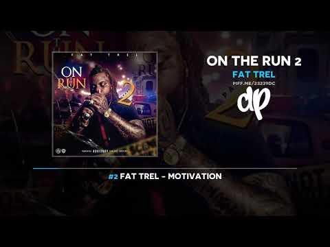 Fat Trel - On The Run 2 (FULL MIXTAPE) Mp3