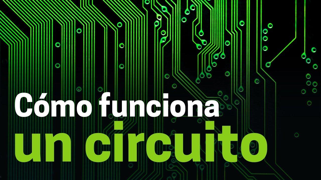 Circuito Electronico : Cómo funcionan los circuitos electrónicos youtube