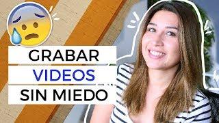 Cómo perder el miedo a hablar frente a una cámara de video (Para Vloggers)