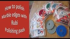 How to polish Marble edges with Rubi polishing pads