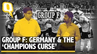 FIFA World Cup 2018   Group F: Germany & The 'Champions Curse'   The Quint