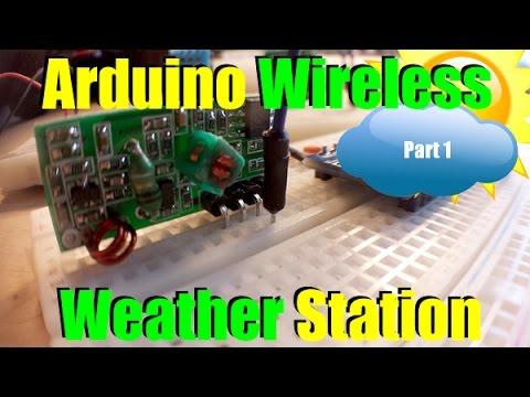 Arduino Wireless Weather Station Part 1
