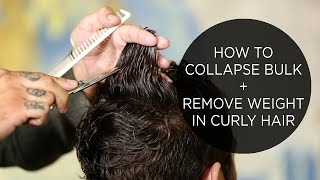 How To Collapse Bulk & Remove Weight in Curly Hair