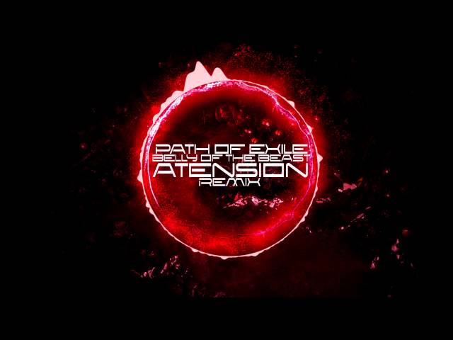 Path of Exile - Belly of the Beast (aTension Remix)