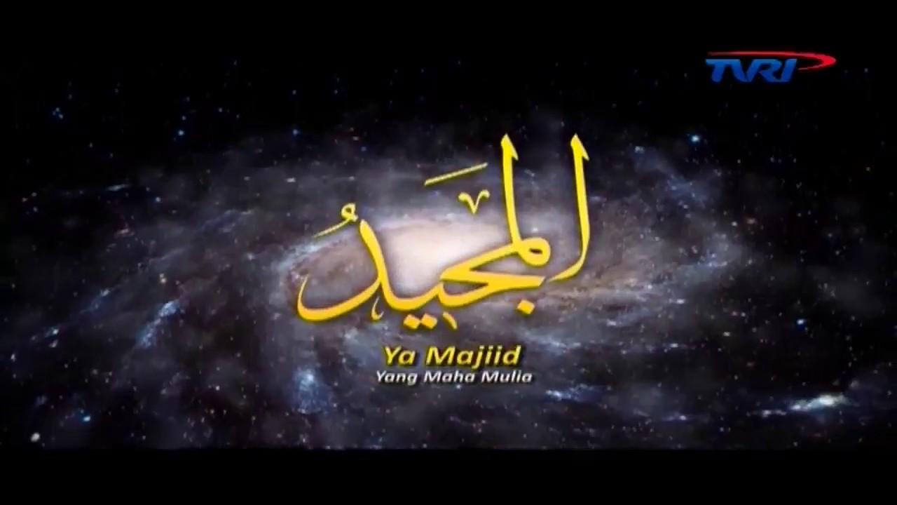 Asmaul Husna Yang Ditayangkan Tvri Tiap Setelah Adzan Subuh Youtube