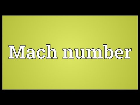 Mach number Meaning
