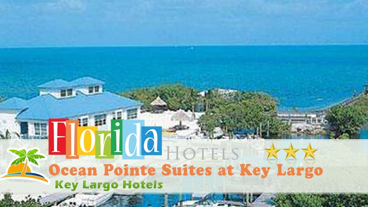 Ocean Pointe Suites At Key Largo Hotels Florida