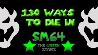 130 Ways to Die in SM64 The Green Stars