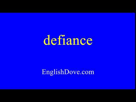 How to pronounce defiance in American English.