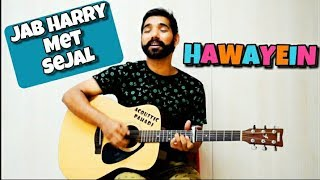 Hawayein Guitar Lesson Jab Harry met Sejal