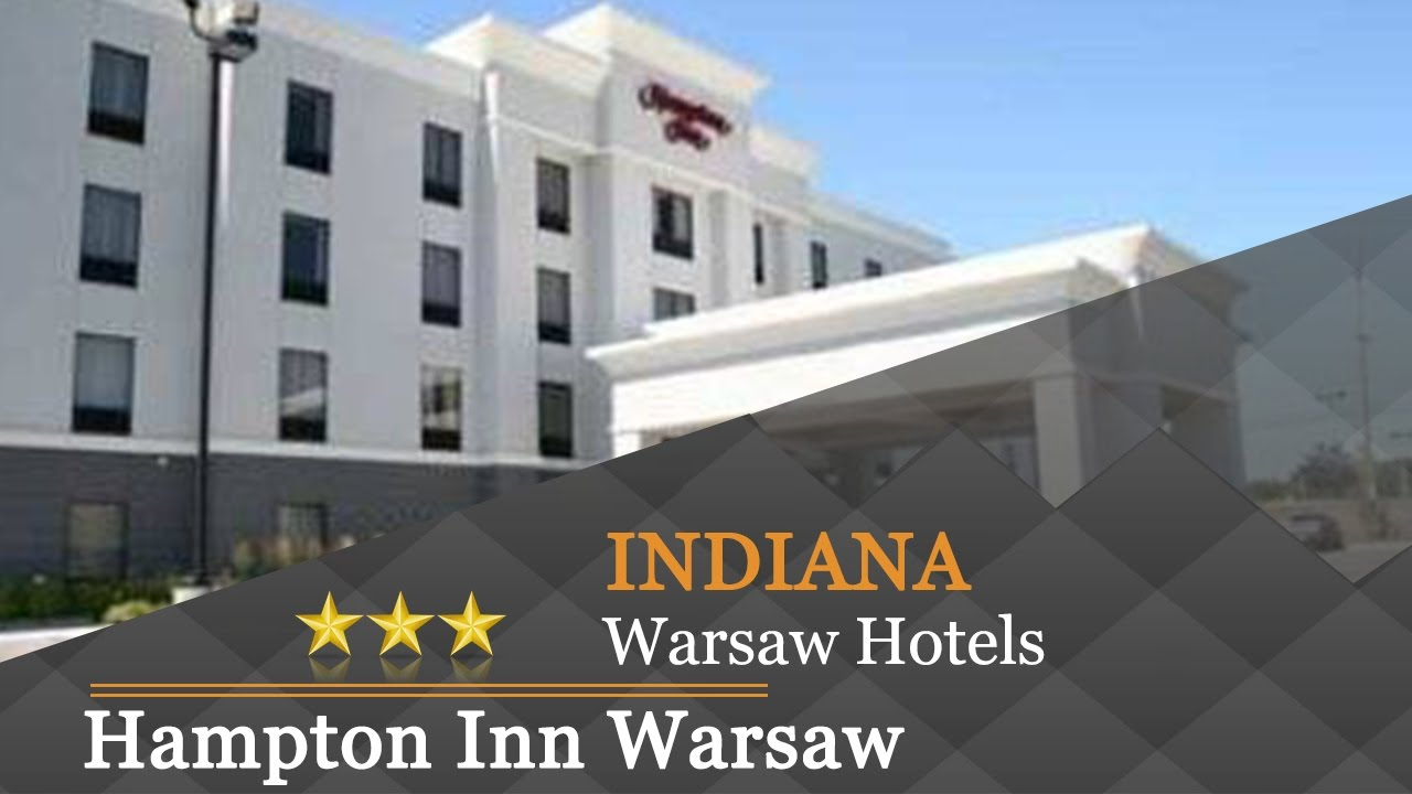 Hampton Inn Warsaw Hotels Indiana