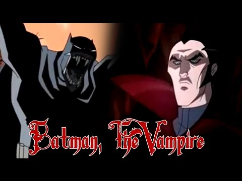 Batman, The Vampire - Batman vs Dracula recut