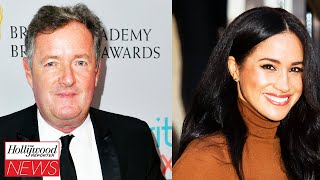 Piers Morgan Continues To Bash Meghan Markle in New Op-Ed Piece | THR News