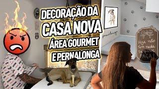 DECORAÇÃO DA CASA NOVA - ÁREA GOURMET E PERNALONGA