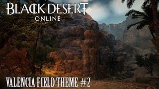 Black Desert Online OST Valencia Field Theme #2