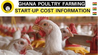 DO YOU KNOW HOW MUCH IT COST39S TO START A POULTRY FARM IN GHANA
