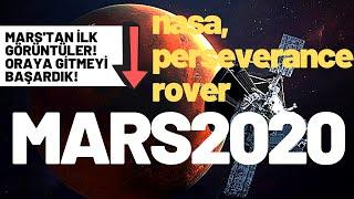 Mars'tan İlk Görüntüler ! Perseverance Rover Mars