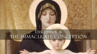 December 8: The Immaculate Conception