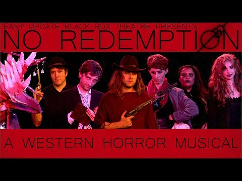 No Redemption - A Western Horror Musical