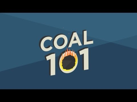 Coal 101: What
