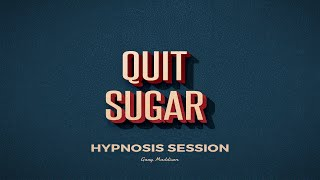 Quit Sugar Hypnosis Session