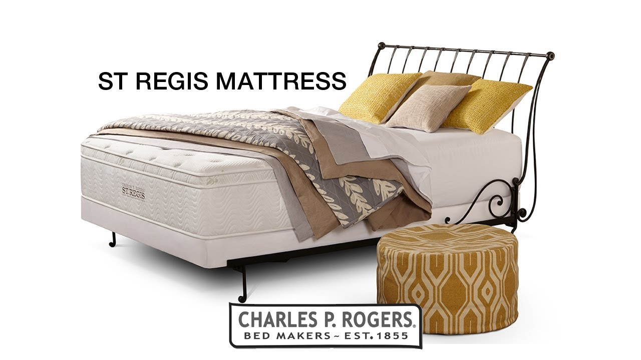 St Regis Mattress From Charles P Rogers
