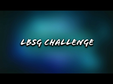 LBSG VIDEO COMPETITION/CHALLENGE